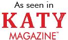 As seen in Katy Magazine